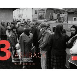 Album Flashback 3 – Societate multilateral dezvoltată falimentară